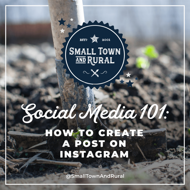 Social Media 101: How To Create A Post On Instagram