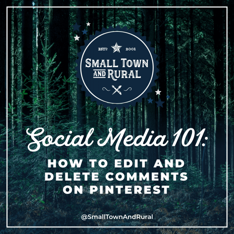 Social Media 101: How To Edit And Delete Comments On Pinterest
