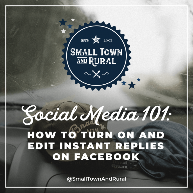 Social Media 101: How To  Turn On And Edit Instant Replies On Facebook